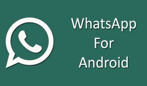 Download WhatsApp 2.18.21 APK for Android | Latest Version 2018