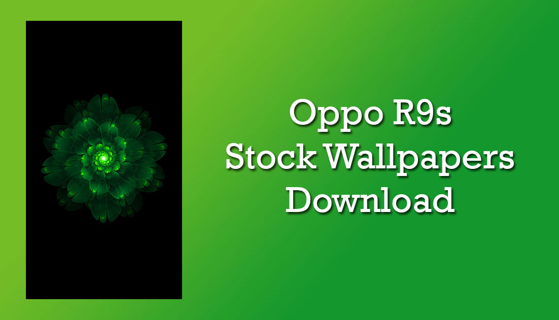 Download Oppo A3s Stock Wallpapers: Download Oppo R9s Stock Wallpapers In Full-HD