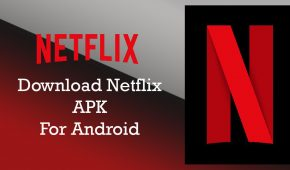 Download Netflix 5.7.0 build 20226 APK for Android | 2017 Version